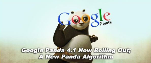 Google Panda 4.1 Now Rolling Out; A New Panda Algorithm