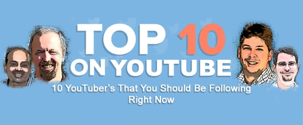10 YouTuber's That You Should Be Following Right Now